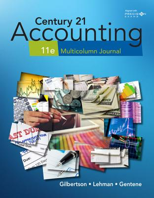 Century 21 Accounting:: Multicolumn Journal - Gilbertson, Claudia Bienias, and Lehman, Mark W