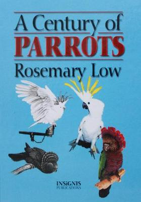 Century of Parrots - Low, Rosemary