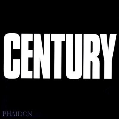 Century: One Hundred Years of Human Progress, Regression, Suffering and Hope -