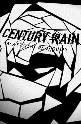 Century Rain - Reynolds, Alastair