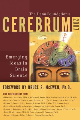 Cerebrum: Emerging Ideas in Brain Science - Read, Cynthia A (Editor)