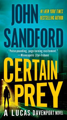 Certain Prey - Sandford, John