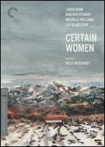 Certain Women [Criterion Collection] - Kelly Reichardt