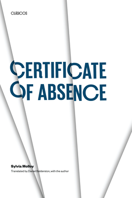Certificate of Absence - Molloy, Sylvia, and Balderston, Daniel (Translated by)