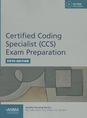 Certified Coding Specialist (CCS) Exam Preparation - Garvin, Jennifer Hornung