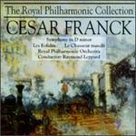 Cesar Franck: Symphony in D minor; Les Eolides; Le Chasseur Maudit