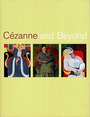 Cezanne and Beyond -