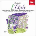 Chabrier: L'Etoile - Alain Maratrat (vocals); Andrée Didier (vocals); Antoine David (vocals); Brigitte Desnoues (vocals);...