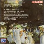 Chadwick: Symphony No. 3; Barber: Two Orchestral Excerpts from 'Vanessa'