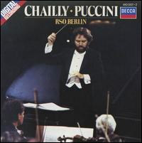 Chailly Conducts Puccini - Berlin Radio Symphony Orchestra; Riccardo Chailly (conductor)