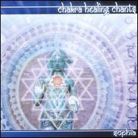 Chakra Healing Chants - Sophia