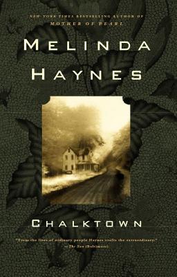 Chalktown - Haynes, Melinda