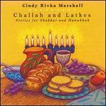 Challah and Latkes: Stories for Shabbat and Hanukkah