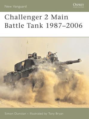 Challenger 2 Main Battle Tank 1987-2006 - Dunstan, Simon