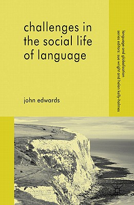 Challenges in the Social Life of Language - Edwards, John