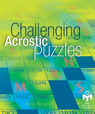 Challenging Acrostic Puzzles - Brown, Anne