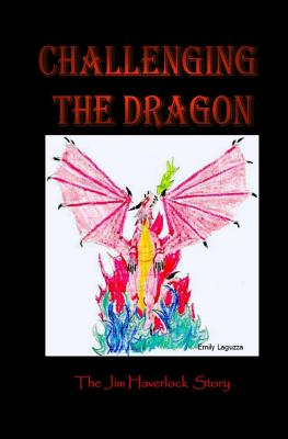 Challenging the Dragon - Haverlock, Jim