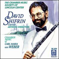 Chamber Music of Carl Maria von Weber - Ani Kavafian (violin); Cho-Liang Lin (violin); David Golub (piano); David Shifrin (clarinet); Fred Sherry (cello);...