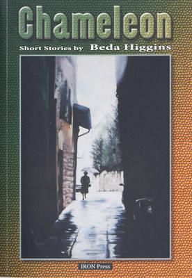 Chameleon: Short Stories - Higgins, Beda