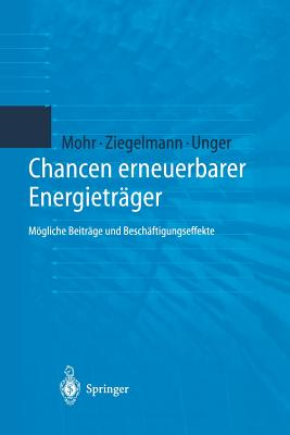 Chancen Erneuerbarer Energietrager: Mogliche Beitrage Und Beschaftigungseffekte - Thalheim, Y