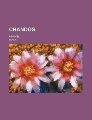Chandos; A Novel - Ouida