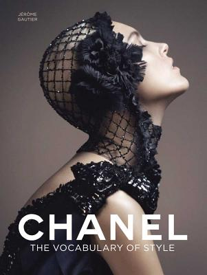Chanel: The Vocabulary of Style - Gautier, Jerome