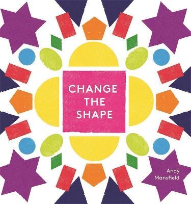 Change the Shape -