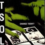 Change Today? [Bonus Tracks]