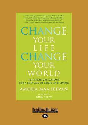 Change Your Life Change Your World - Jeevan, Amoda Maa