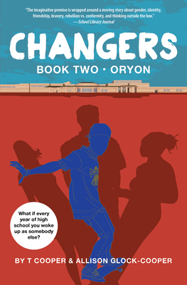 Changers Book Two: Oryon - Cooper, T, and Glock-Cooper, Allison