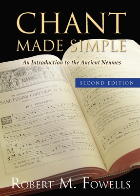 Chant Made Simple - Fowells, Robert M