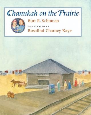 Chanukah on the Prairie - Schuman, Burt E