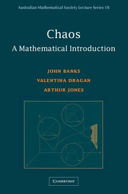 Chaos: A Mathematical Introduction - Banks, John, and Dragan, Valentina, and Jones, Arthur, Edd, Rrt