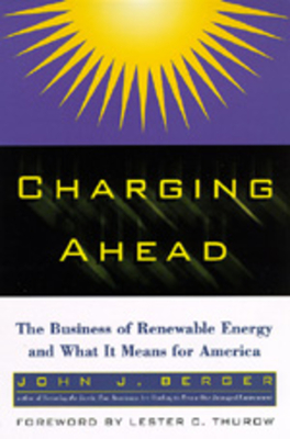 Charging Ahead - Berger, John J