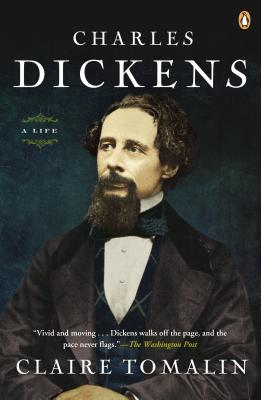 Charles Dickens: A Life - Tomalin, Claire