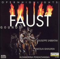 """Charles Gounod: Faust (Highlights) - Alex Penda (soprano); Giuseppe Sabbatini (tenor); Gyorgy Melis (vocals); Nicola Ghiuselev (vocals); Nicolai Ghiaurov (vocals); Bulgarian National Choir """"Svetoslav Obretenov"""" (choir, chorus)"""