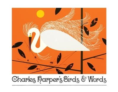 Charles Harper's Birds & Words - Harper, Charley