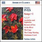 Charles Ives: Songs, Vol. 1