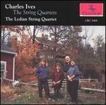 Charles Ives: The String Quartets