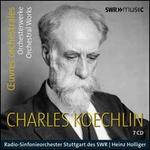 Charles Koechlin: ?uvres orchestrals
