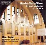Charles-Marie Widor: Organ Symphonies Nos. 2 & 8