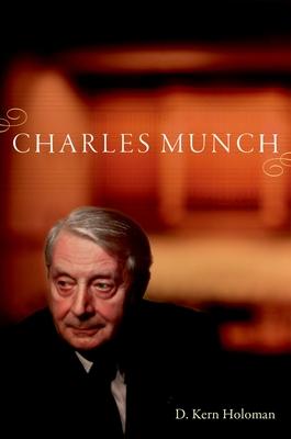 Charles Munch - Holoman, D Kern