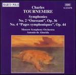 Charles Tournemire: Symphonies Nos. 2 & 4