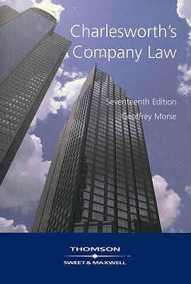 Charlesworth's Company Law - Morse, Geoffrey, Professor, LL., and Marshall, Enid A., and Hudson, Alastair
