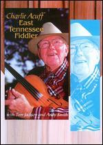 Charlie Acuff: East Tennessee Fiddler