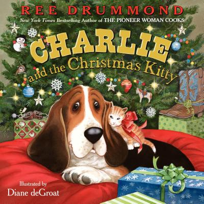 Charlie and the Christmas Kitty - Drummond, Ree
