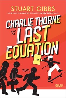 Charlie Thorne and the Last Equation - Gibbs, Stuart