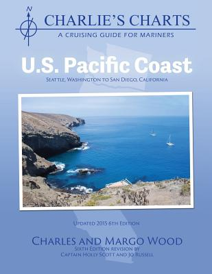 Charlie's Charts: U.S. Pacific Coast - Wood, Charles