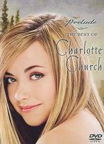 Charlotte Church: Prelude - The Best of Charlotte Church