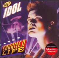 Charmed Life - Billy Idol